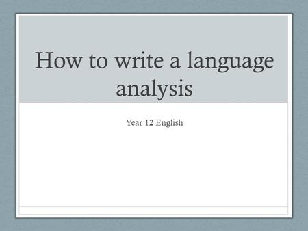 Write my analysing spoken language essay
