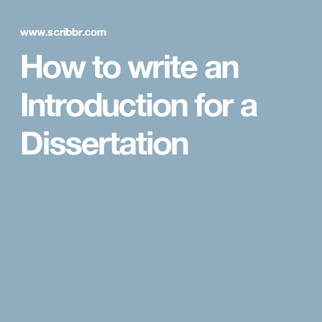 Write my how to write a introduction for dissertation