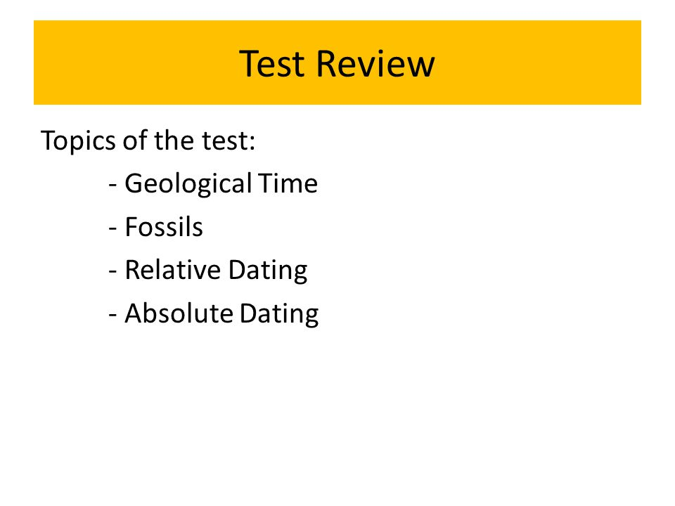 Relative and absolute dating of fossils