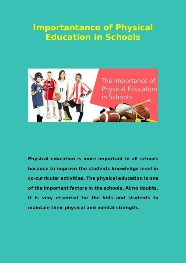the benefits of mandating physical education Should physical education be mandatory this is a question that parents, children and teachers have been confronting with for several decades, and especially in present times.