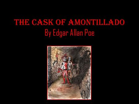 The Cask of Amontillado Essay Example for Free
