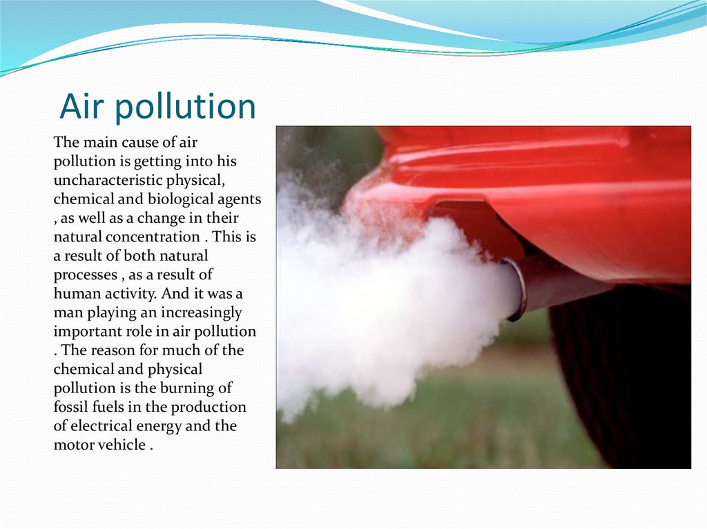 Causes and Effects of Air Pollution Essay - 595 Words