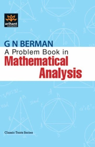 A problem book in mathematical analysis g n berman pdf