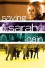 Спасая Сару Кейн (Saving Sarah Cain)