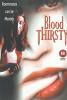 Вкус крови (Bloodthirsty)