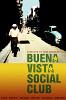 Клуб «Буэна Виста» (Buena Vista Social Club)
