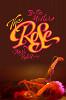 Роза (The Rose)