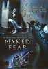 Голый страх (Naked Fear )