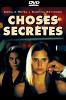 Тайные страсти (Choses secretes)