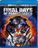 Последние дни на планете Земля (Final Days of Planet Earth)
