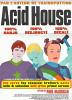 Кислотный дом (Acid House)