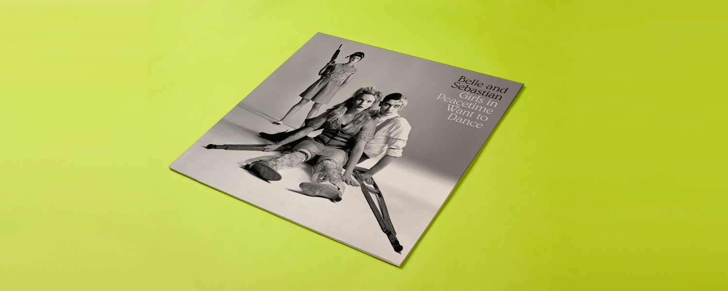 Belle & Sebastian «Girls in Peacetime Wants to Dance»