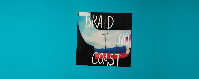 Braid «No Coast» (2014)
