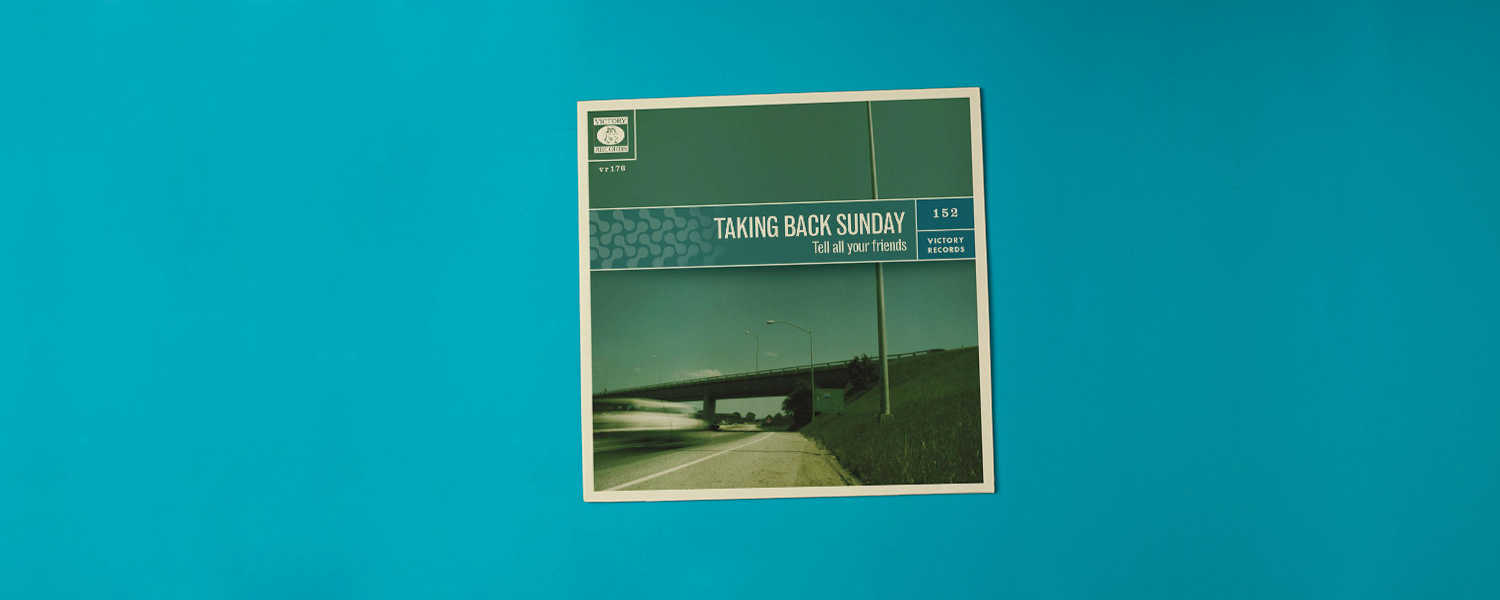 Taking Back Sunday «Tell All Your Friends» (2002)