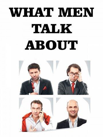 Постер О чем говорят мужчины