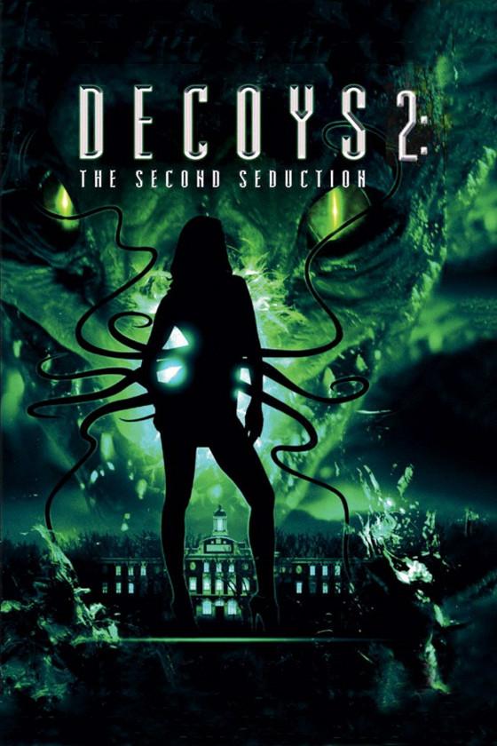 Приманки-2: Второе обольщение (Decoys 2: Alien Seduction)