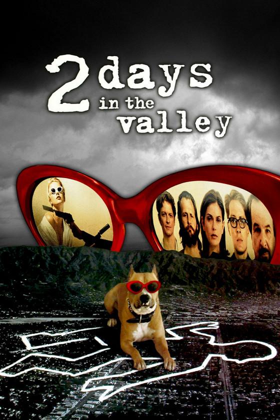 Два дня в долине (2 Days in the Valley)