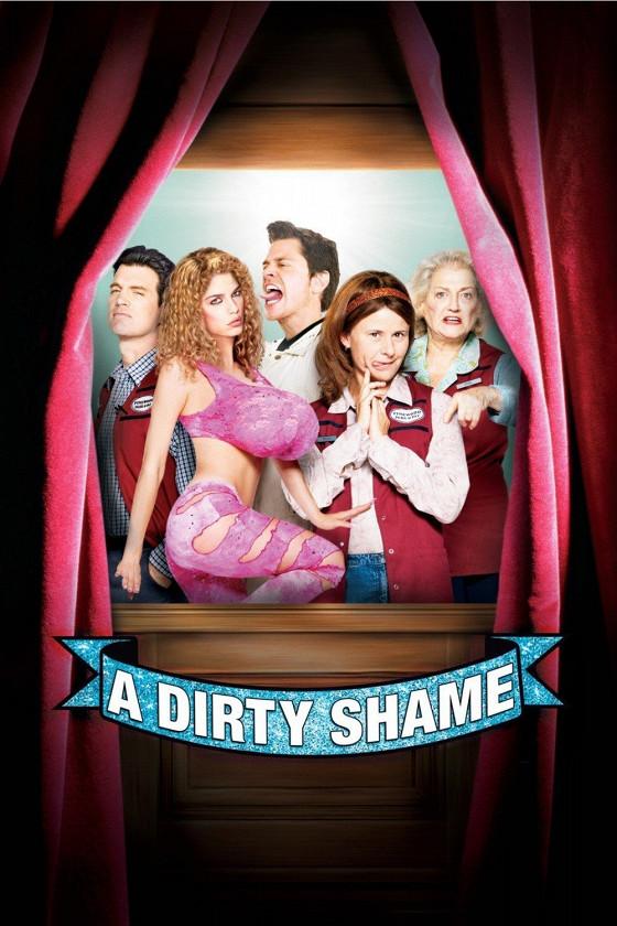 Грязный стыд (A Dirty Shame)