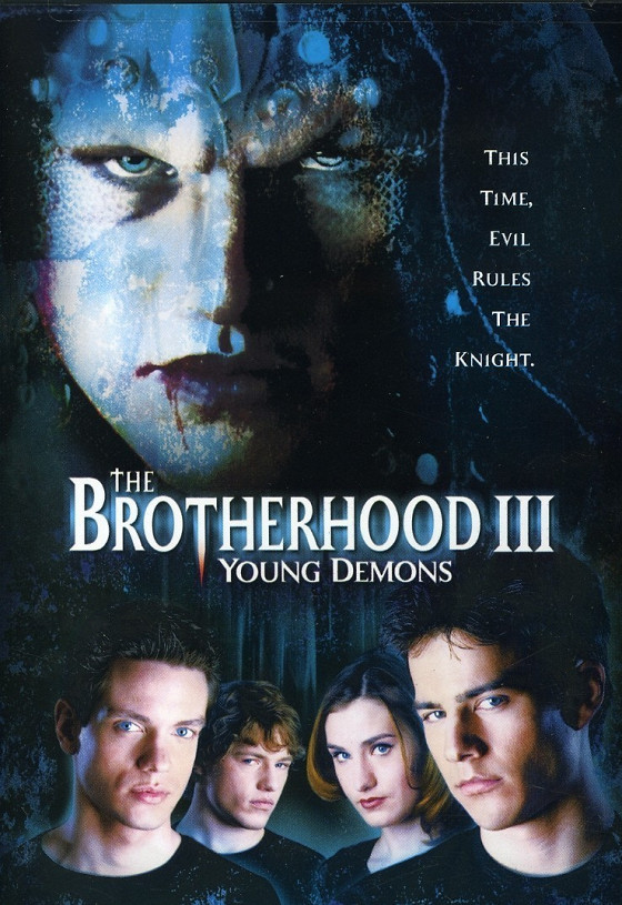 Юные демоны (The Brotherhood III: Young Demons)