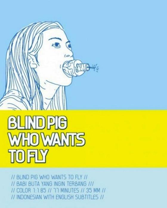 Слепая свинья, которая хочет летать (Babi buta yang ingin terbang)