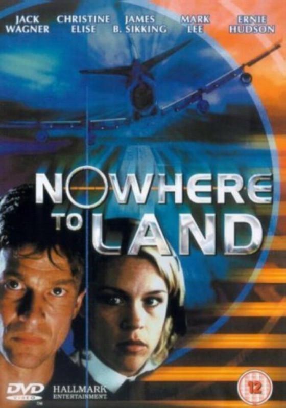 Некуда приземлиться (Nowhere to Land)