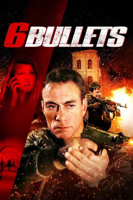 Шесть пуль (6 Bullets)