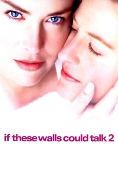 Если бы стены могли говорить-2 (If These Walls Could Talk 2)