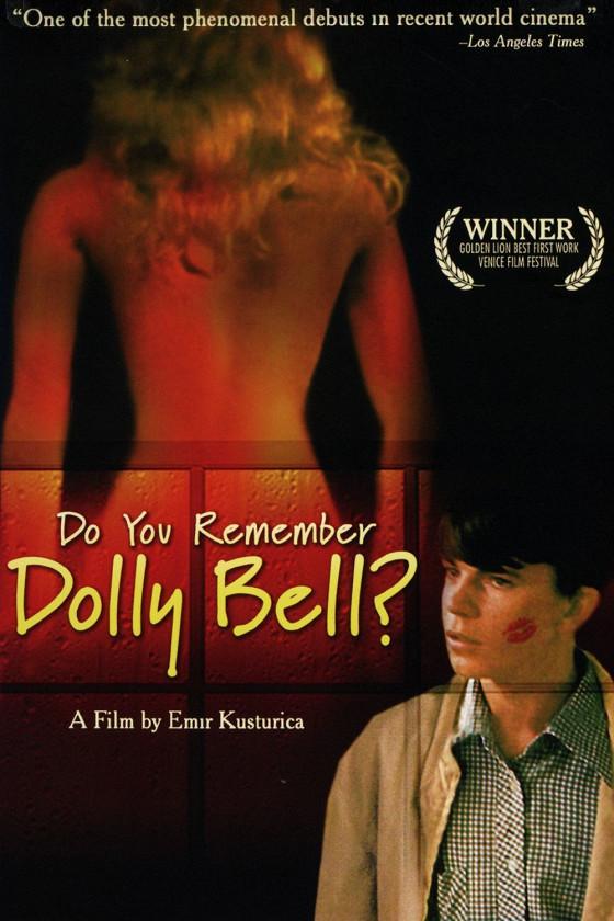 Помнишь ли ты Долли Белл? (Sjećaš li se, Dolly Bell?)
