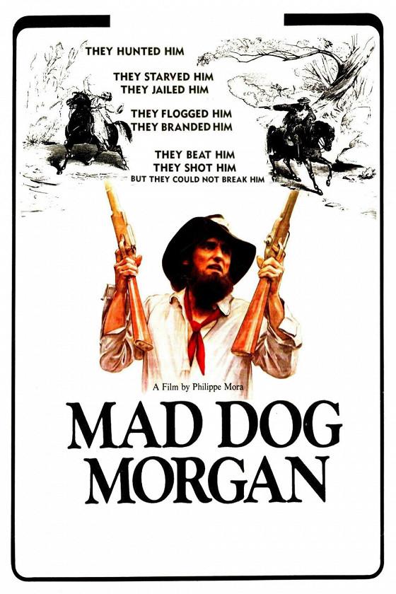 Бешеный пес Морган (Mad Dog Morgan)