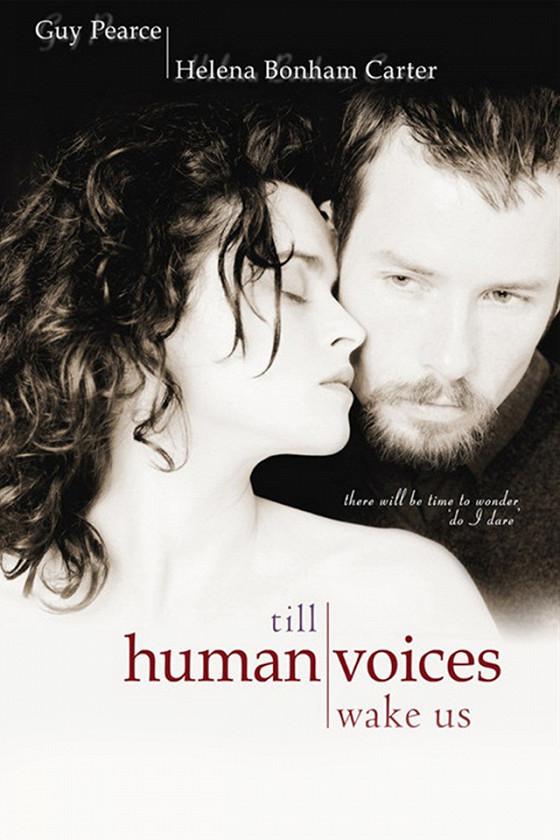 Пока не разбудят нас голоса живых (Till Human Voices Wake Us)
