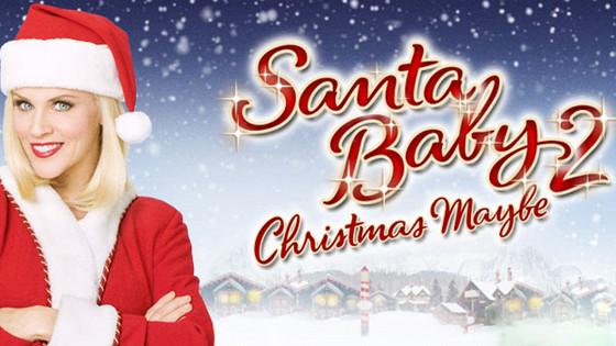 Дочь Санты-2. Рождественская сказка (Santa Baby 2)