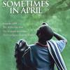Однажды в апреле (Sometimes in April)
