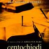 Сто гвоздей (Centochiodi)