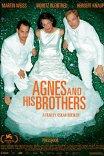 Агнес и его братья / Agnes und seine Brüder