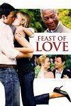 Праздник любви / Feast of Love