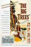 Большие деревья / The Big Trees
