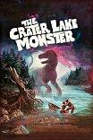 Чудовище озерного края / The Crater Lake Monster