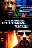 Опасные пассажиры поезда 123 / The Taking of Pelham 1 2 3