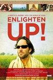 Просветляйся! / Enlighten Up!
