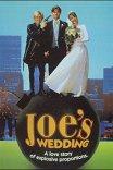 Помолвка Джо / Joe's Wedding