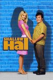Любовь зла / Shallow Hal