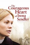 Храброе сердце Ирены Сендлер / The Courageous Heart of Irena Sendler