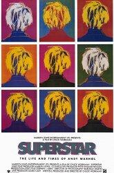 Постер Суперзвезда: Жизнь и времена Энди Уорхола