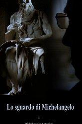 Постер Взгляд Микеланджело