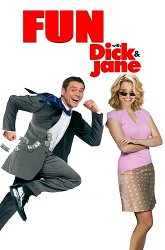 Постер Аферисты: Дик и Джейн развлекаются