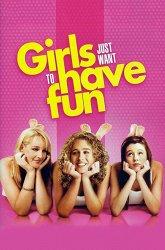 Постер Девочки хотят повеселиться