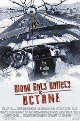 Постер Кровь, наглость, пули и бензин