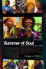 Лето соула / Summer of Soul (...Or, When the Revolution Could Not Be Televised)