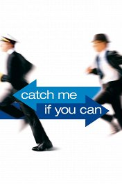 Поймай меня, если сможешь / Catch Me if You Can