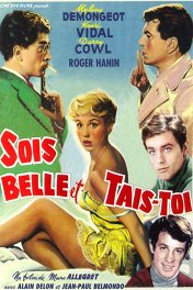 Будь красивой и молчи / Sois belle et tais-toi